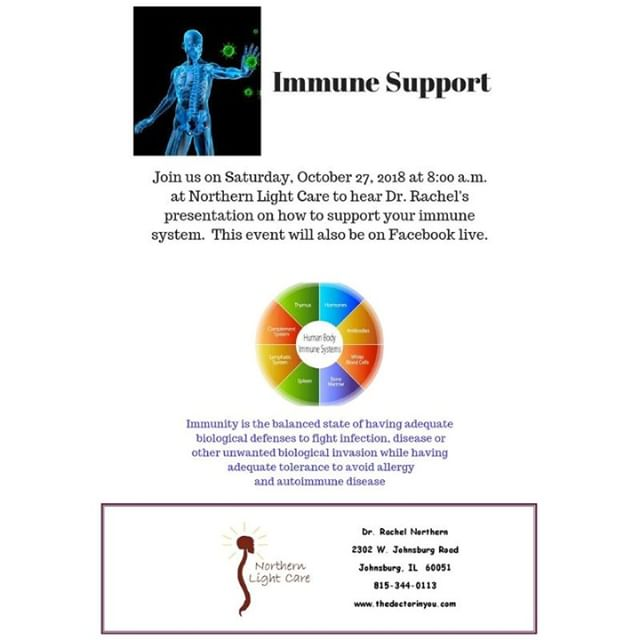 Northern Light Care is having a talk about supporting your immune system on Sat. Oct 27 @8:00am at 2302 W. Johnsburg Road, Johnsburg, IL.  This event will also be Facebook lived.  Come join us! ⠀ buff.ly/2Pa3JcH⠀ #immunity #nosickness #healthylife #ifeelamazing #chiropractic