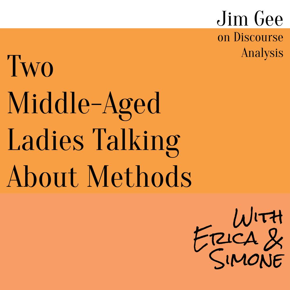Jim Gee on Discourse Analysis