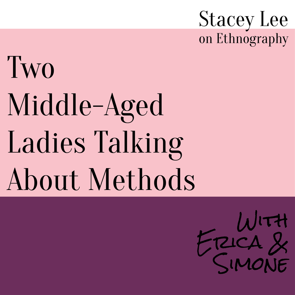 Stacey Lee on Ethnography