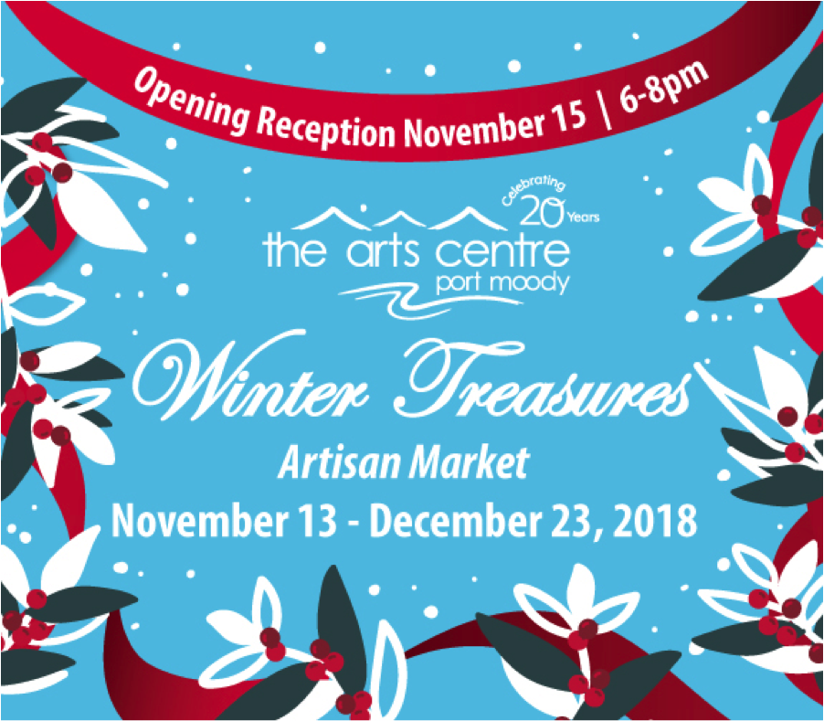 November 13 - December 23, 2018 - PORT MOODY ARTS CENTRE,PORT MOODY, BC