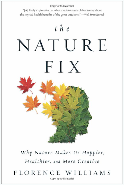 The Nature Fix - Florence Williams
