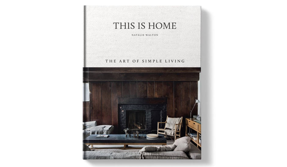This is Home   is a back-to-basics guide on how to create authentic wholehearted interiors. It's about living simply – finding the essence of what makes you happy at home and creating spaces that reflect your needs and style.