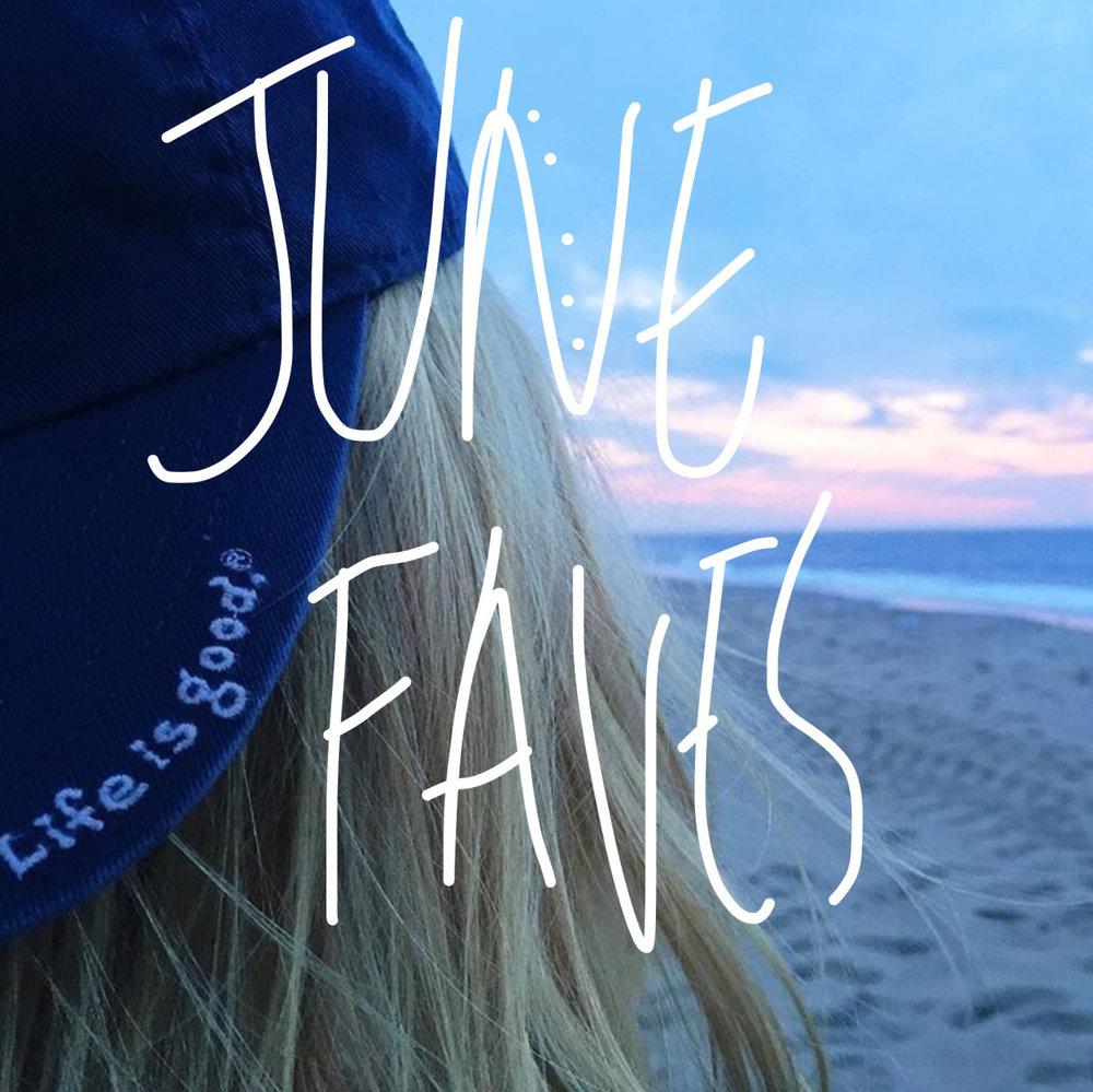 june-faves-thumbnail.jpg