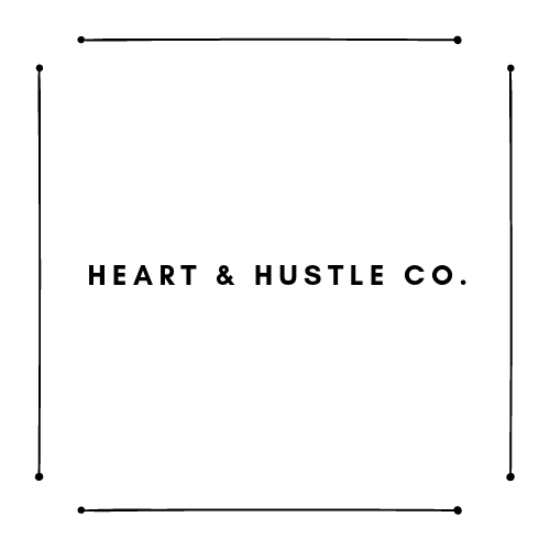 Heart & Hustle Co