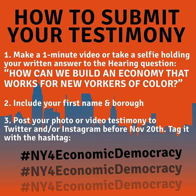 It's not too late to take a stand for NYers of color! Post your video tonight sharing your testimony on how we can build an economy that helps our communities! #NY4EconomicDemocracy