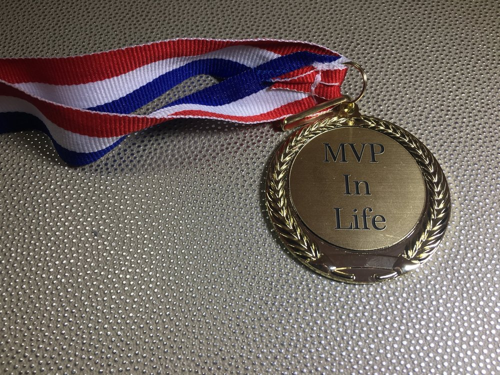 What would an MVP in Life Medal look like? - MVP in Life