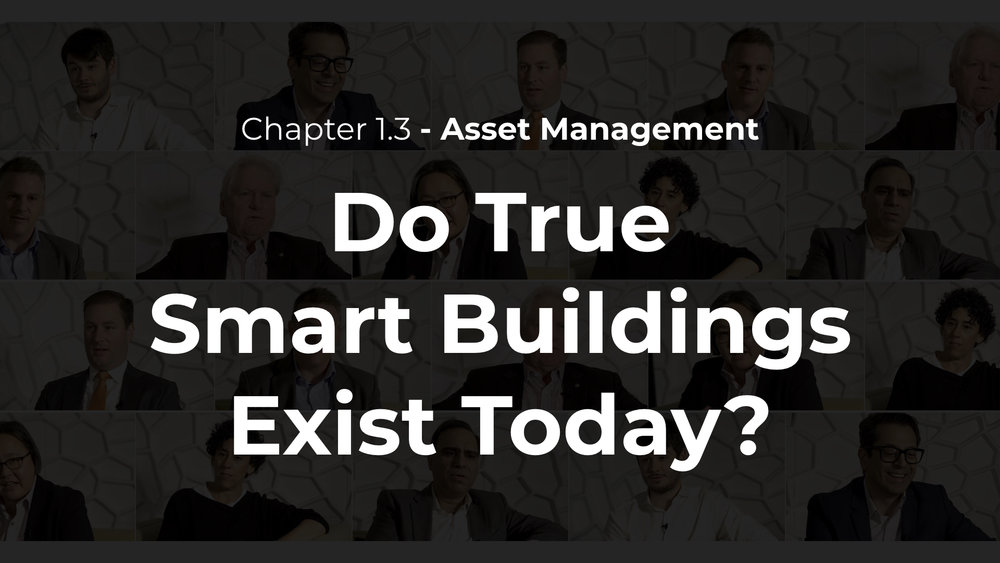 1.3 - Do True Smart Buildings Exist Today?
