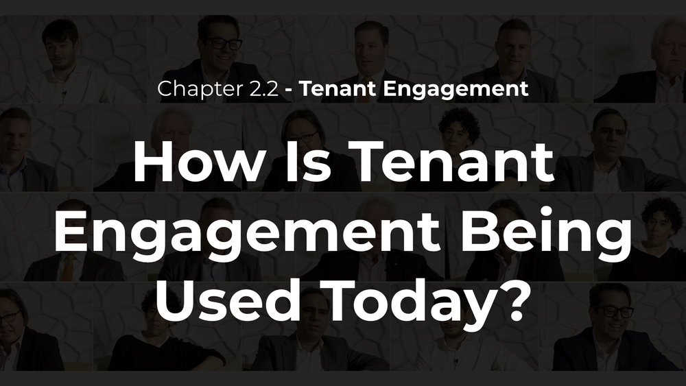 2.2 - How is Tenant Engagement Being Used Today?
