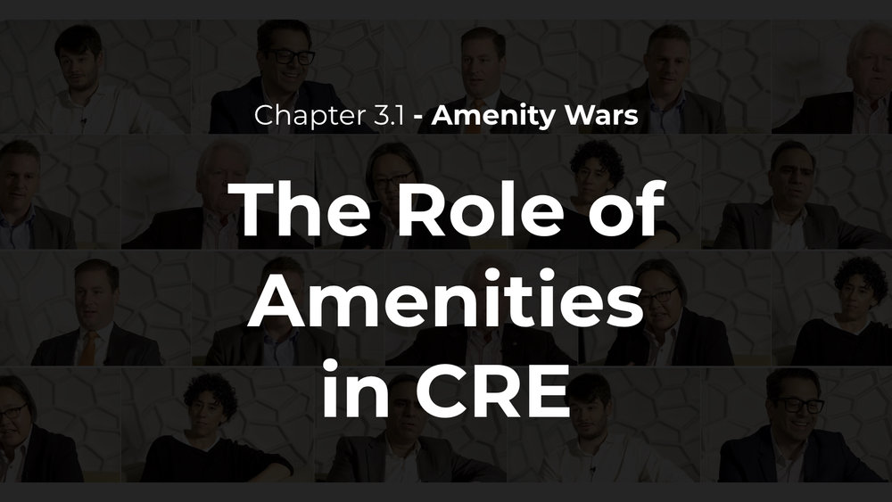 3.1 - The Role of Amenities in CRE