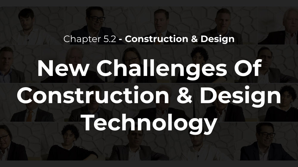 5.2 - New Challenges of Construction & Design Technology