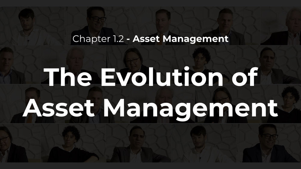 1.2 - The Evolution of Asset Management