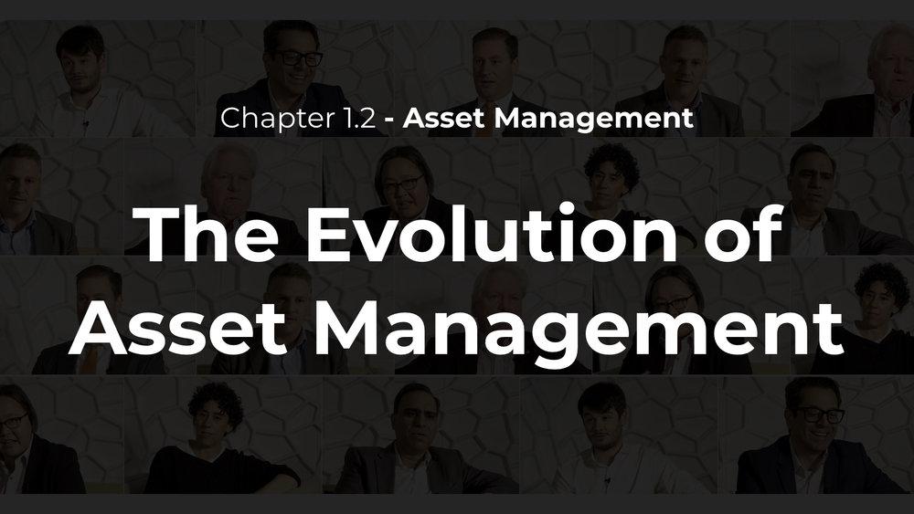 1.2 - The Evolution of Asset Management