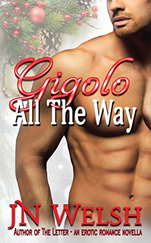 JN Welsh - Gigolo All The Way