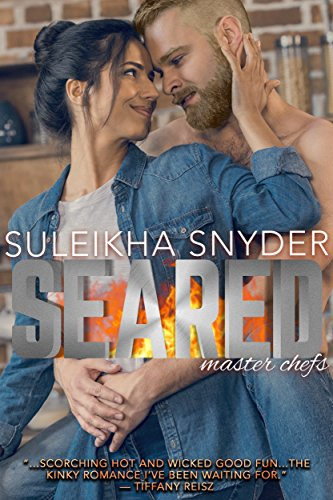 Seared by Suleikha Snyder