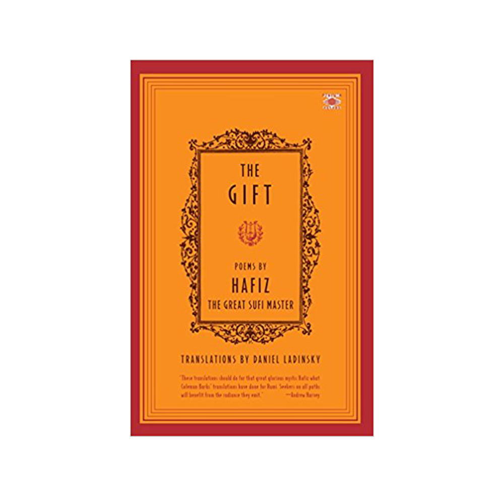 The Gift - Amazon, $16.69One of the literary wonders of the world, Hafiz expanded the mystical, healing dimensions of poetry. Consulting Hafiz in times of need has been a custom for centuries, and the love, spirituality, encouragement, and wisdom evident in this collection is sustaining still.
