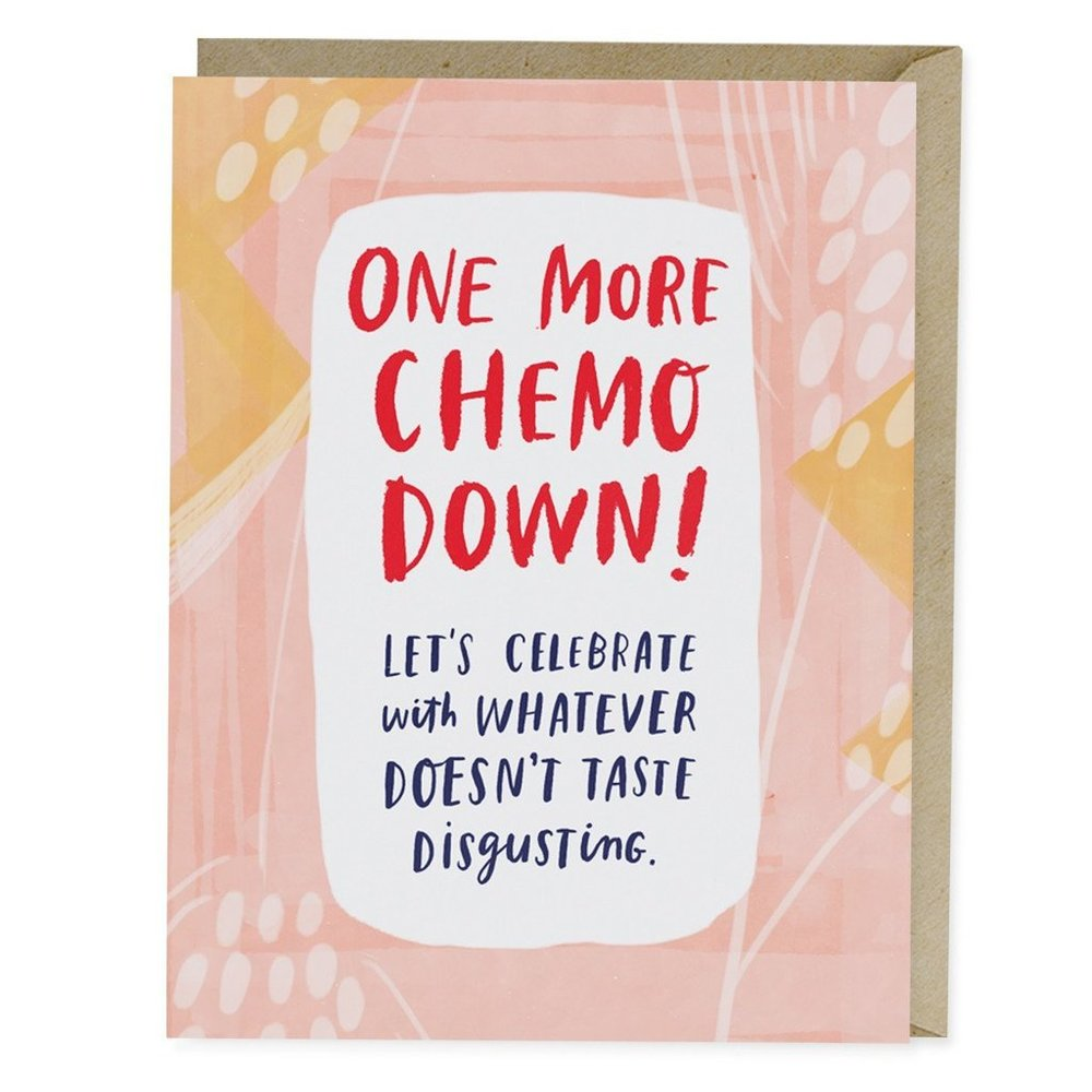 One More Chemo Down Empathy Card - Emily McDowell Studio, $4.50