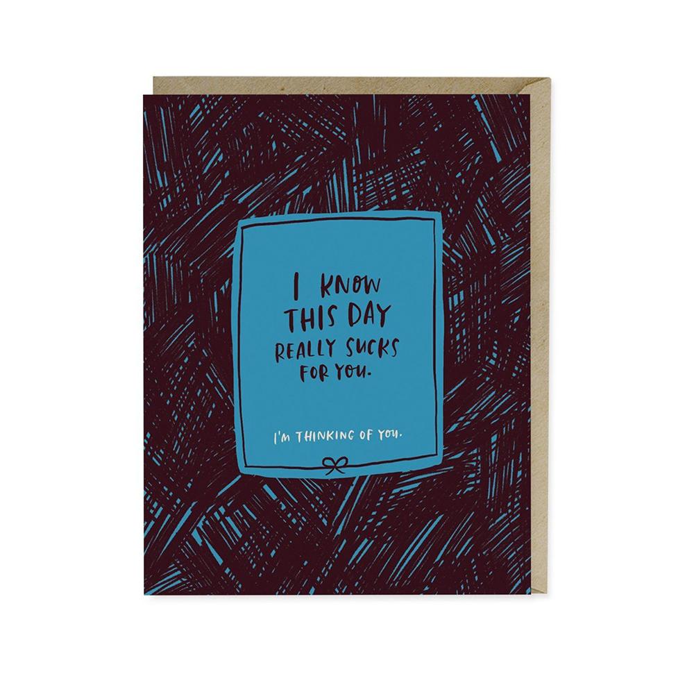 This Day Sucks Empathy Card - Emily McDowell Studio, $4.50