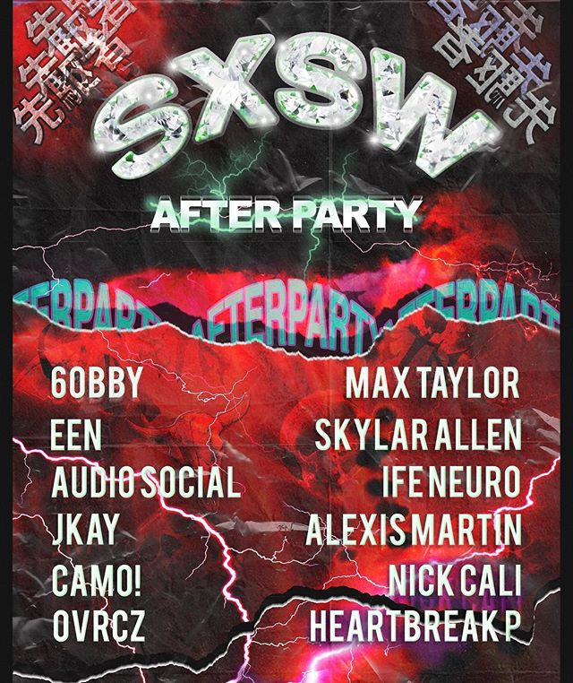 SXSW AFTERPARTY THIS SATURDAY RSVP @ SXSWAFTER.PARTY FOR FREE ADMISSION