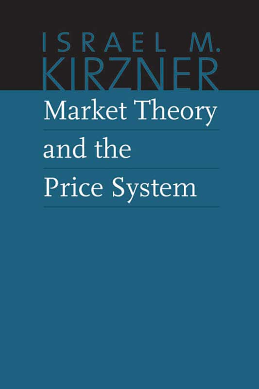 KirznerV2MarketTheory_9780865977600_800h_72.jpg