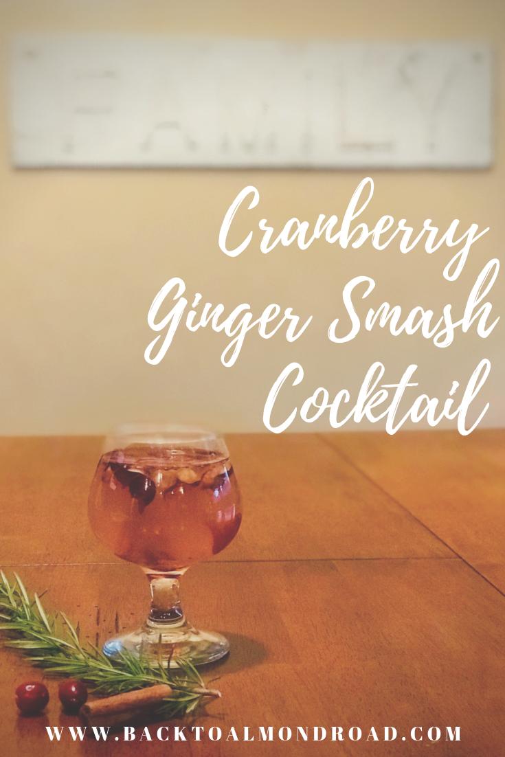 Cranberry Ginger Smash Cocktail