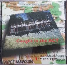 Canberra Burns Club – Caught in the ACT Album  2001