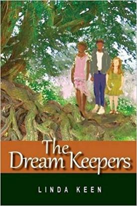 The Dream Keepers Linda Keen