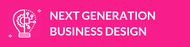 Build new business models & organisations exploiting all the potential of digital. -