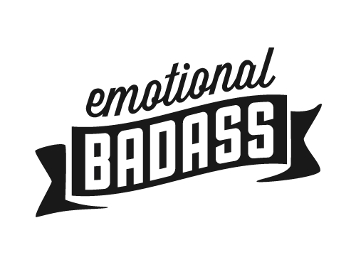 Emotional Badass - Where Moxie Meets Mindful