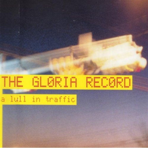 The_Gloria_Record_A_Lull_In_Traffic.jpg