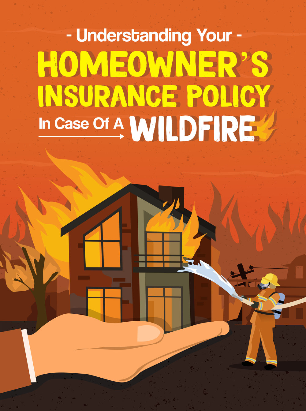 Understanding Your Homeowner's Insurance Policy in Case of a Wildfire