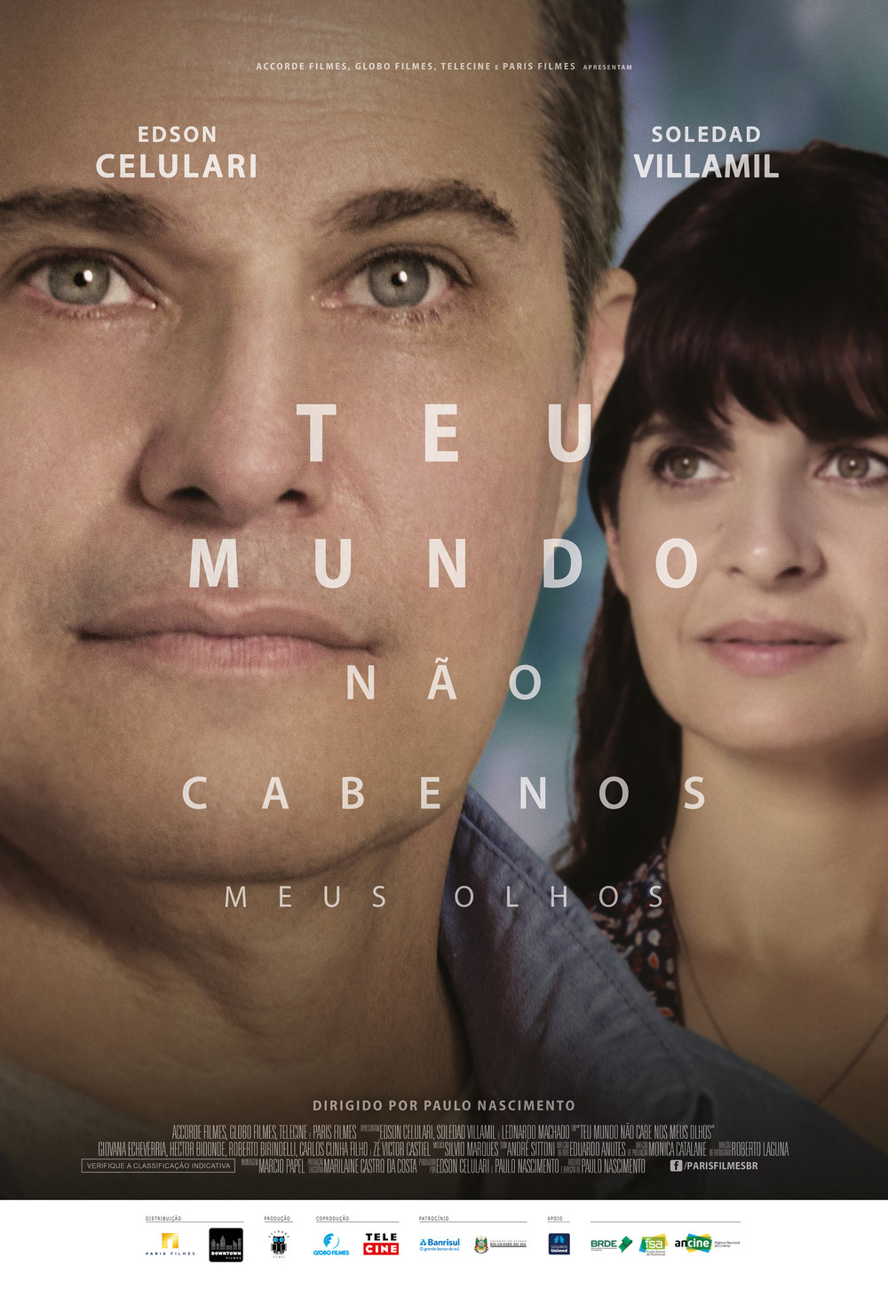 """Pôster do Filme """"Teu Mundo Não Cabe nos Meus Olhos""""."""