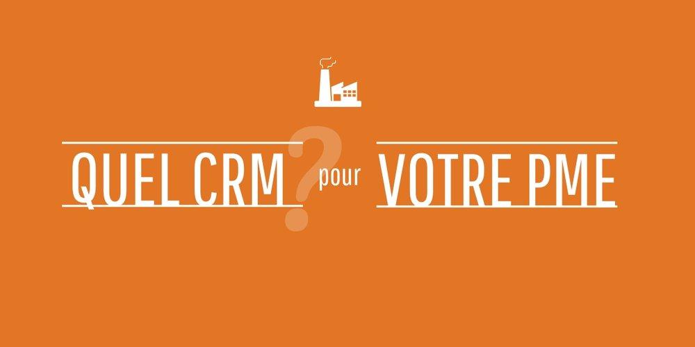 Quel CRM pour votre PME- (1).jpeg