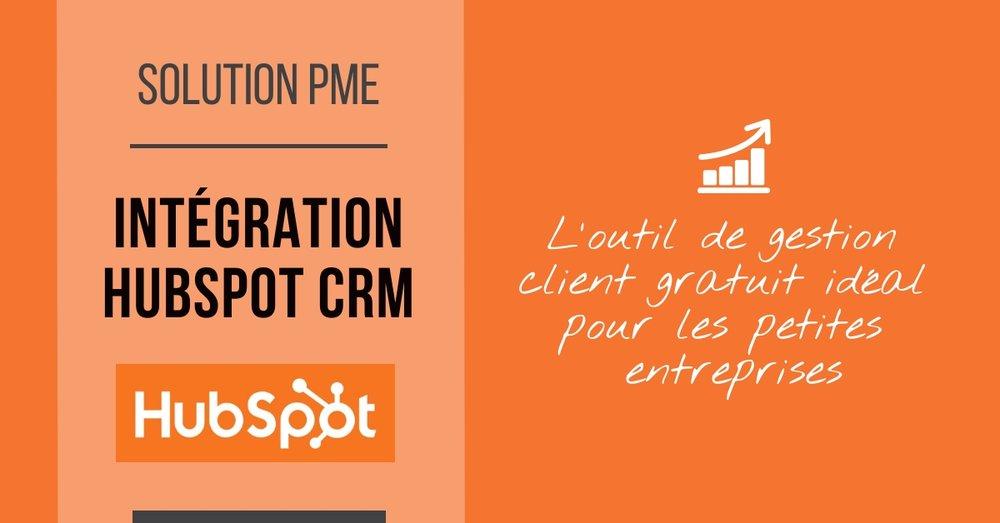 Transformez votre PME! - Avec l'intégration de Hubspot CRM au sein de votre entreprise, vous ferez plus de ventes avec moins d'efforts.