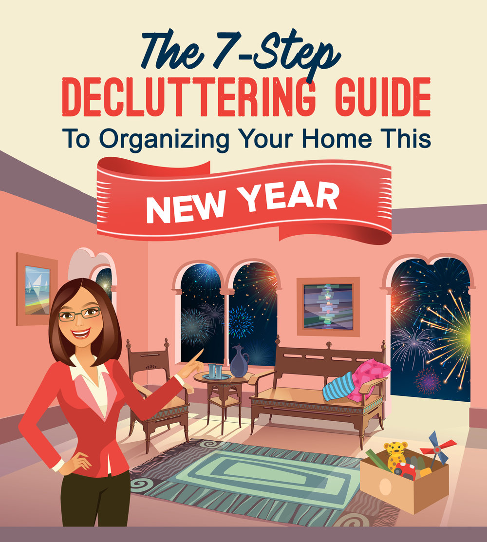 The 7-Step Decluttering Guide to Organizing Your Home this New Year
