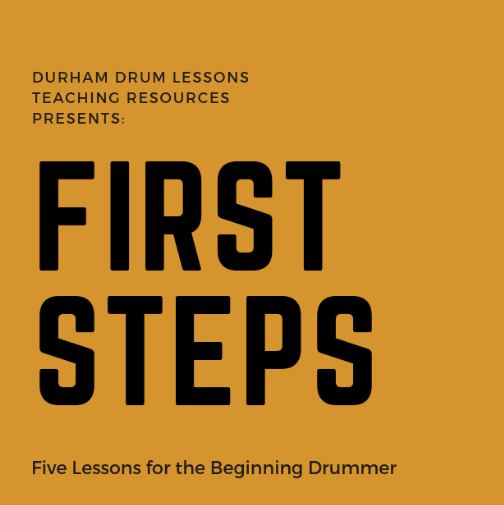 Beginning Drumset Book Cover - First Steps Durham Drum Lessons.png