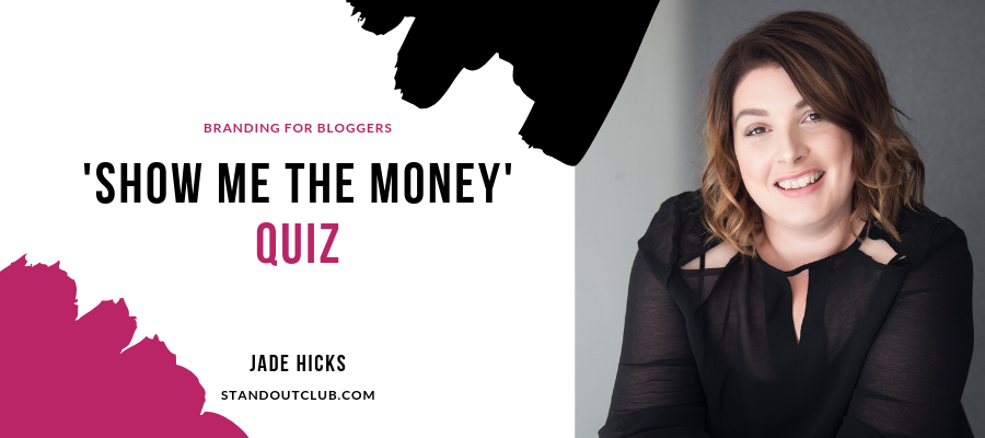 Show me the Money Branding for Bloggers Quiz