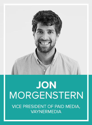 - Jon Morgenstern is the VP of Paid Media at VaynerMedia, where he oversees digital media buying efforts for multiple Fortune 500 brands in North America. Much of Jon's focus is around digital media innovation and excellence, working with brand teams and platform partners to modernize marketing strategies for the year we live in. Jon's background is largely in paid social, getting his start in the marketing partner ecosystem in 2011.