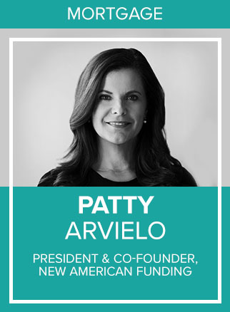 - Patty Arvielo started her career from scratch, reaching out of her immediate circle and comfort zone to break into a business when she had no previous experience. Thirty-five years later, she is a nationally recognized business woman; leading a mortgage bank with about 2,900 employees and approximately 165 branches across the nation. She is influencing the real estate finance industry in terms of lending policy initiatives and she rallies for the upward mobility of women in the workplace overall.To better serve Hispanic communities, Patty spearheaded the Latino Focus Committee within her organization. Their mission is to identify and address challenges Hispanic consumers face in their pursuit of homeownership and to enhance the quality of their lending experience.Patty serves on the Diversity and Inclusion Committee and is a member of mPower for the Mortgage Bankers Association. She is politically involved in the current and future states of mortgage banking, and frequently visits Washington, D.C. to lobby on behalf of the industry and homeowners. She is a former member of the Fannie Mae Affordable Housing Advisory Council and both Freddie Mac's Community Lender Advisory Board and Affordable Housing Council. She also serves on the National Park Foundation Board of Directors, where she is serving a six-year term as a new board member, and on the Orange County School of the Arts Foundation Board.Socials: FB, IN