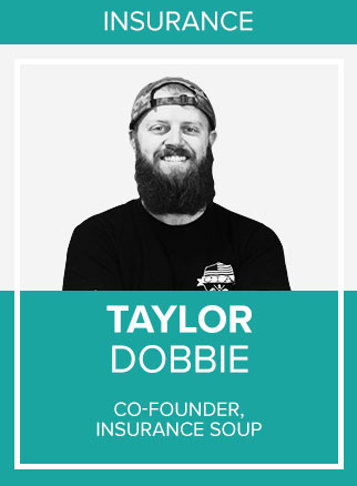 - Taylor Dobbie is a co-founder of Insurance Soup and all Soup based brands including Career Insurance Agents, Back9, Career Agent Concepts, and Agency Elephant.Within Insurance Soup, Taylor handles anything and everything around making Agents lives easier and making Agents more money. Basically, if you are working with Taylor and his team at Insurance Soup it is because you have made the decision that you want more and better.Taylor spends the majority of his day educating captive insurance agents on how to go independent without losing the captive support through the one and only hybrid business model in the property and casualty world, Career Insurance Agents. Career Insurance Agents is a Master Agency within in aggregator family of 500 P&C Agents that offers 200+ carriers, top notch commissions, multiple contracts, and ongoing marketing, social media, automation, and technology training and support from Career Agent Concepts, the most sought after consultants in the social media lead gen space today.With 30,000 active members across multiple social media platforms; If you are an Insurance Agent and you are not in Insurance Soup you are in the minority. Be sure to join Insurance Soup on Facebook before you leave the conference!Socials: FB