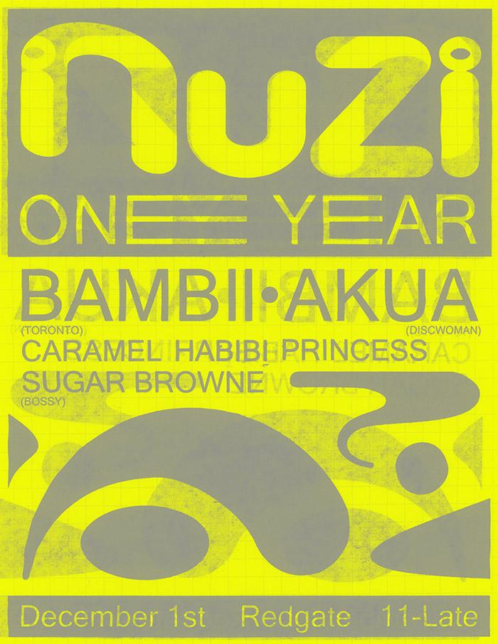 UPCOMING! DECEMBER 1ST 2018!   NuZi 1 year  : Feat BAMBII, AKUA, SUGAR BROWNE & HABIBI CARAMEL PRINCESS