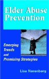 Elder-Abuse-Prevention-Emerging-Trends-and-Promising-Strategies-Lisa-Nerenberg.jpg