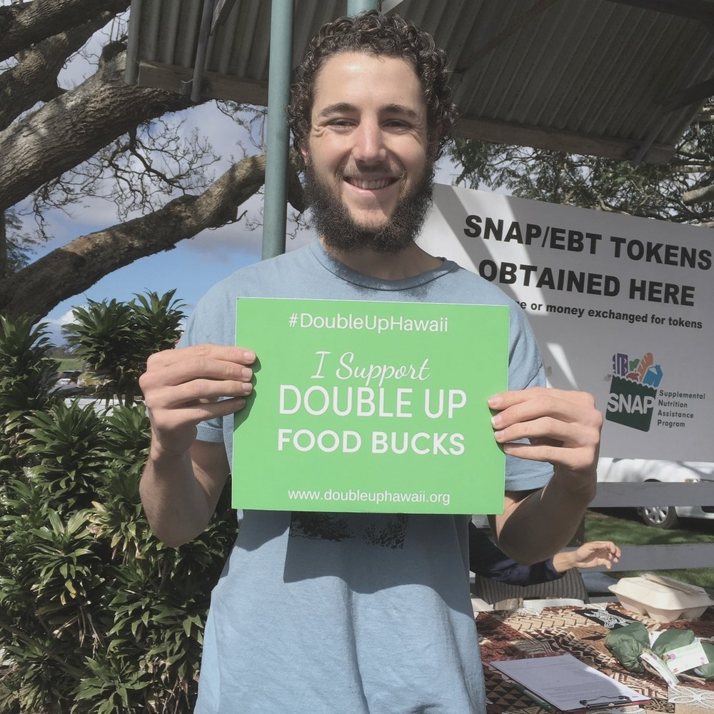 """""""If Double Up was - available where I shop, I could fully support myself and my family with fresh local produce, and further support our farmers!""""~Kulanalu T., Hawai 'i Island Farmer and farmers market shopper"""