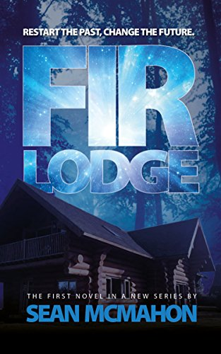- Fir Lodge: The Restarter SeriesWritten by Sean McMahon