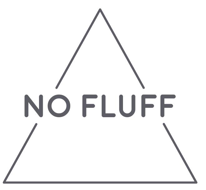 No Fluff