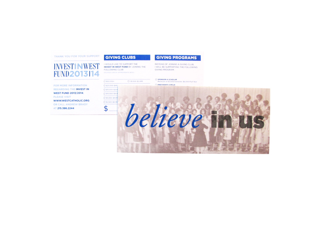 """- This suite of print materials includes a direct mailing piece that constitutes their annual """"Invest in West"""" campaign targeting donors and alumni, a brochure highlighting their pre-engineering program, and an out-of-home advertising campaign created for their target demographic within the city."""