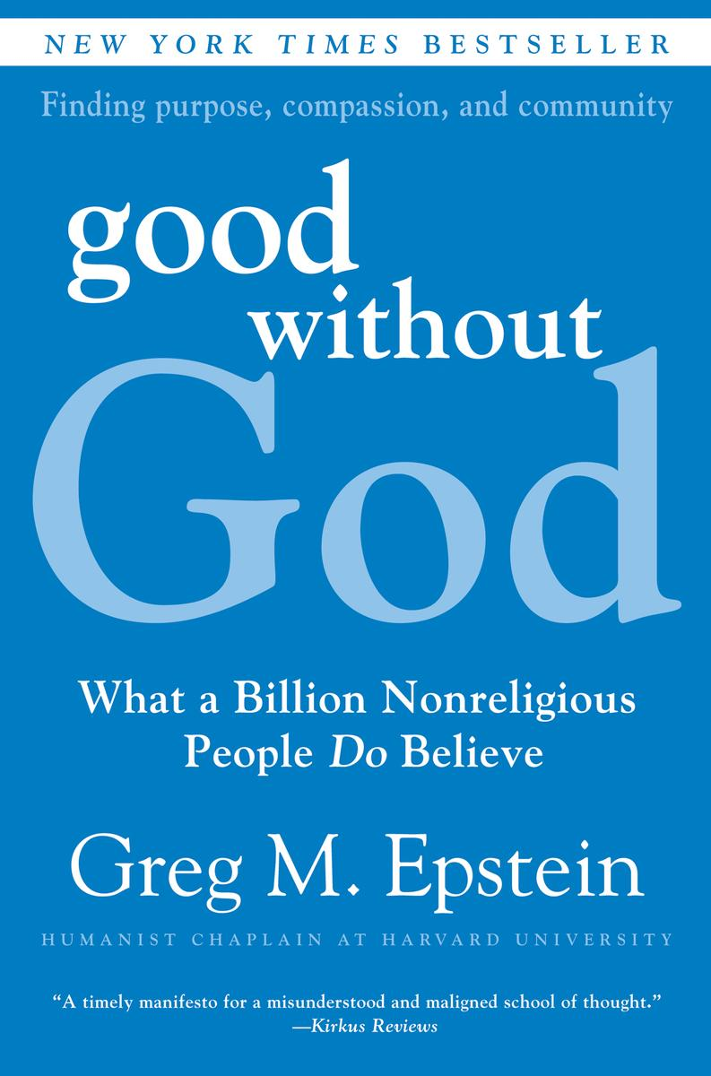 Good Without God - 1. Being good - Humanists are concerned about the