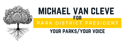MICHAEL VAN CLEVE FOR PEORIA PARK BOARD PRESIDENT