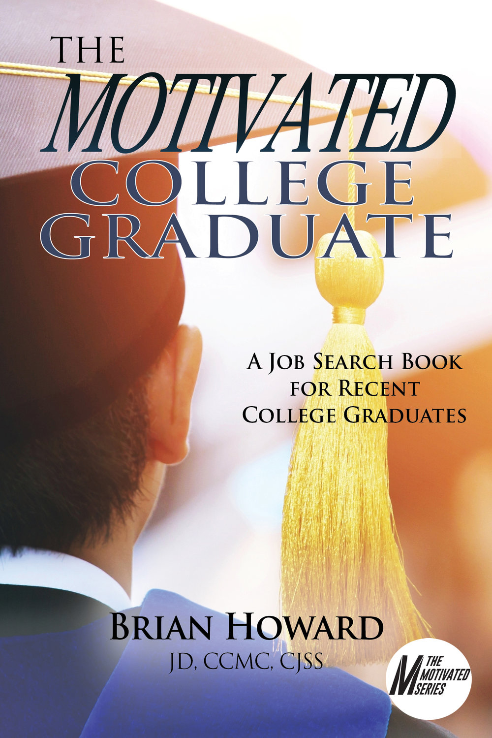 The Motivated Series by Brian Howard
