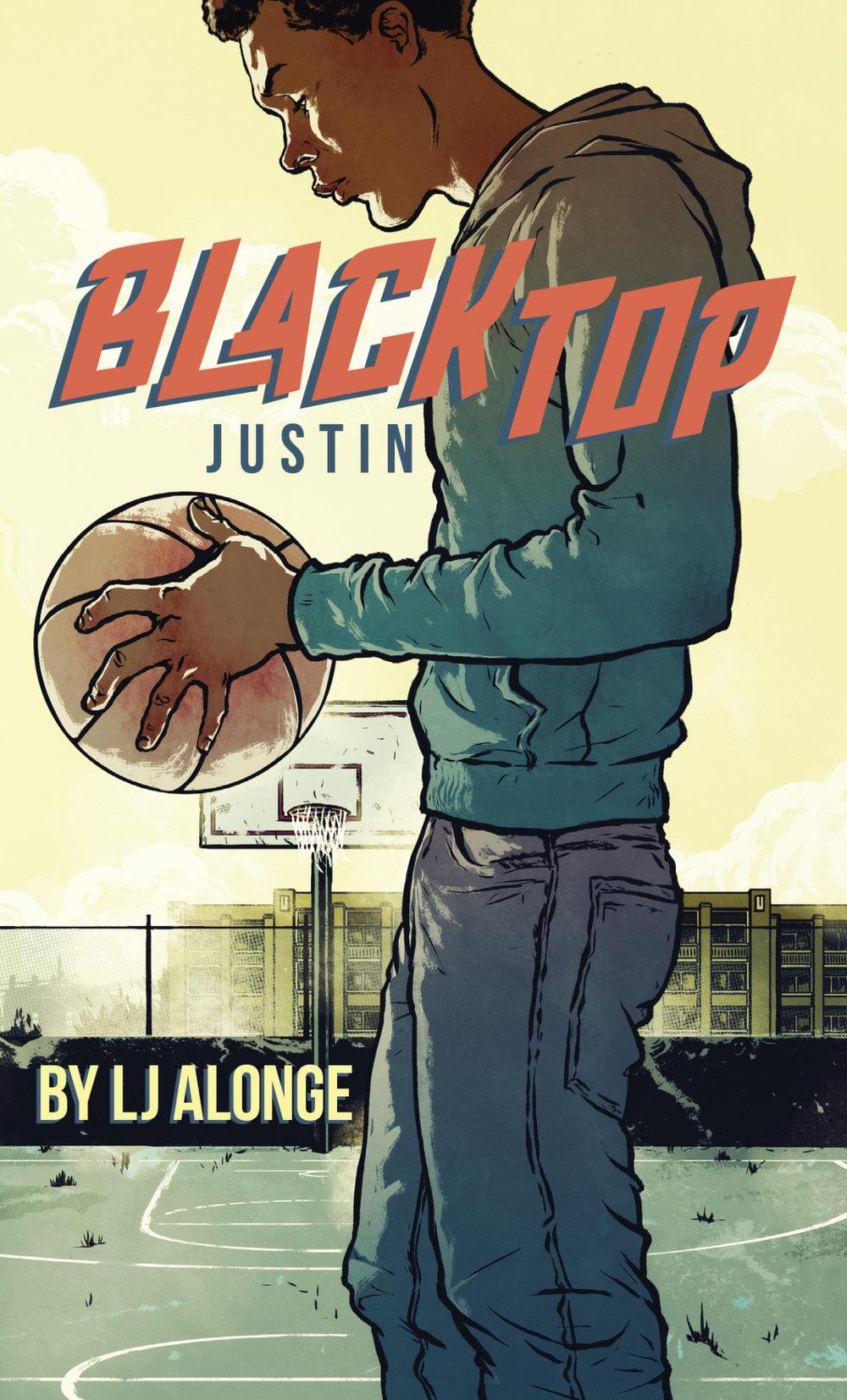 Blacktop: Justin
