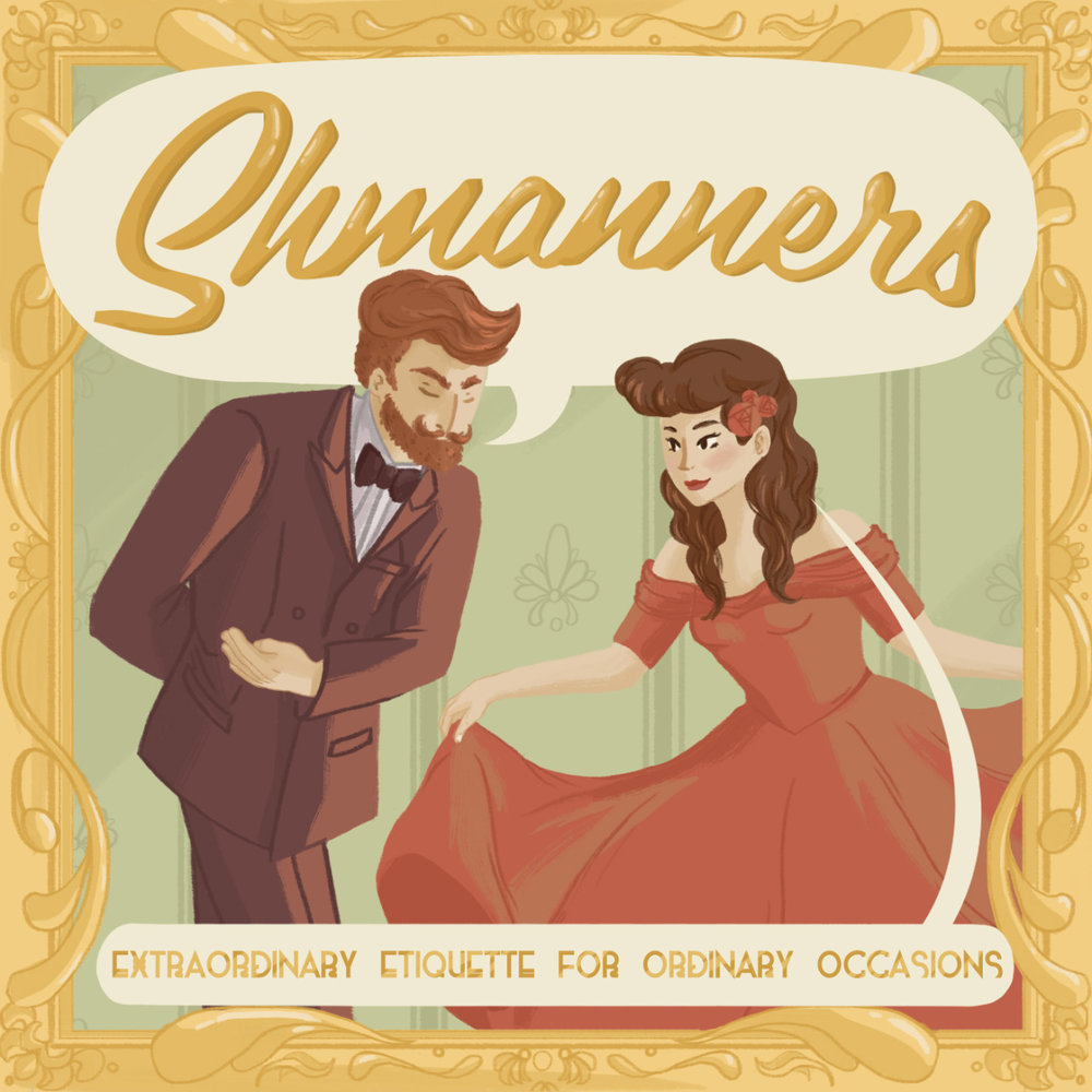 Branding and illustration for the podcast  Shmanners !